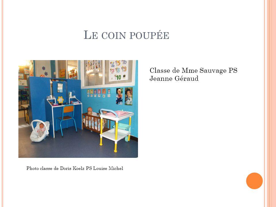 Le coin poupée Classe de Mme Sauvage PS Jeanne Géraud