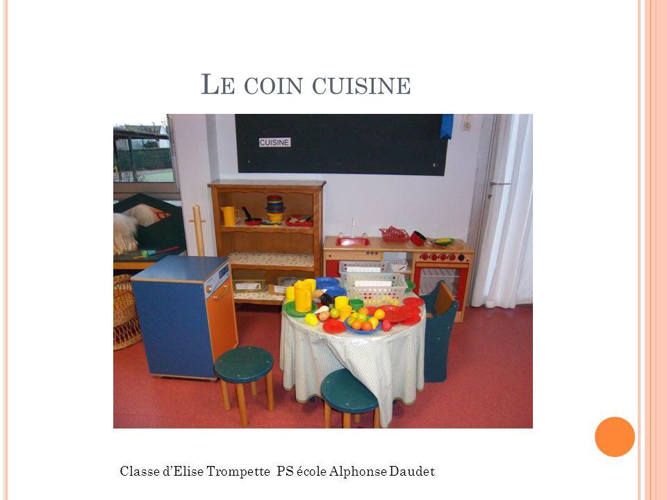 Le coin cuisine Classe d'Elise Trompette PS école Alphonse Daudet