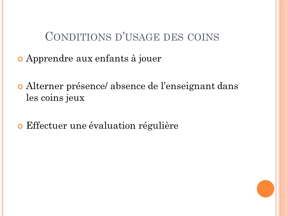 Conditions d'usage des coins