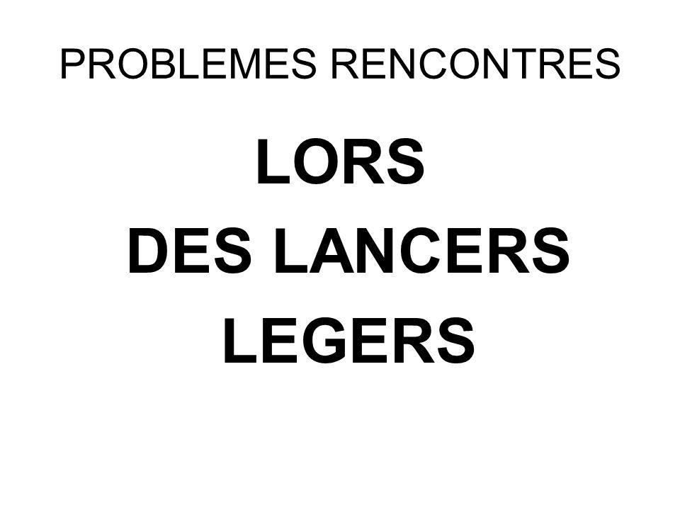 LORS DES LANCERS LEGERS