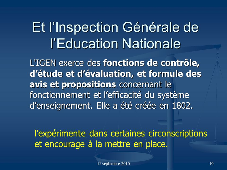 Et l'Inspection Générale de l'Education Nationale