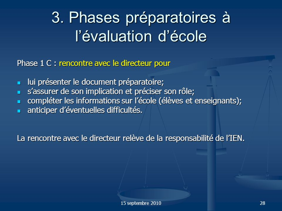 3. Phases préparatoires à l'évaluation d'école