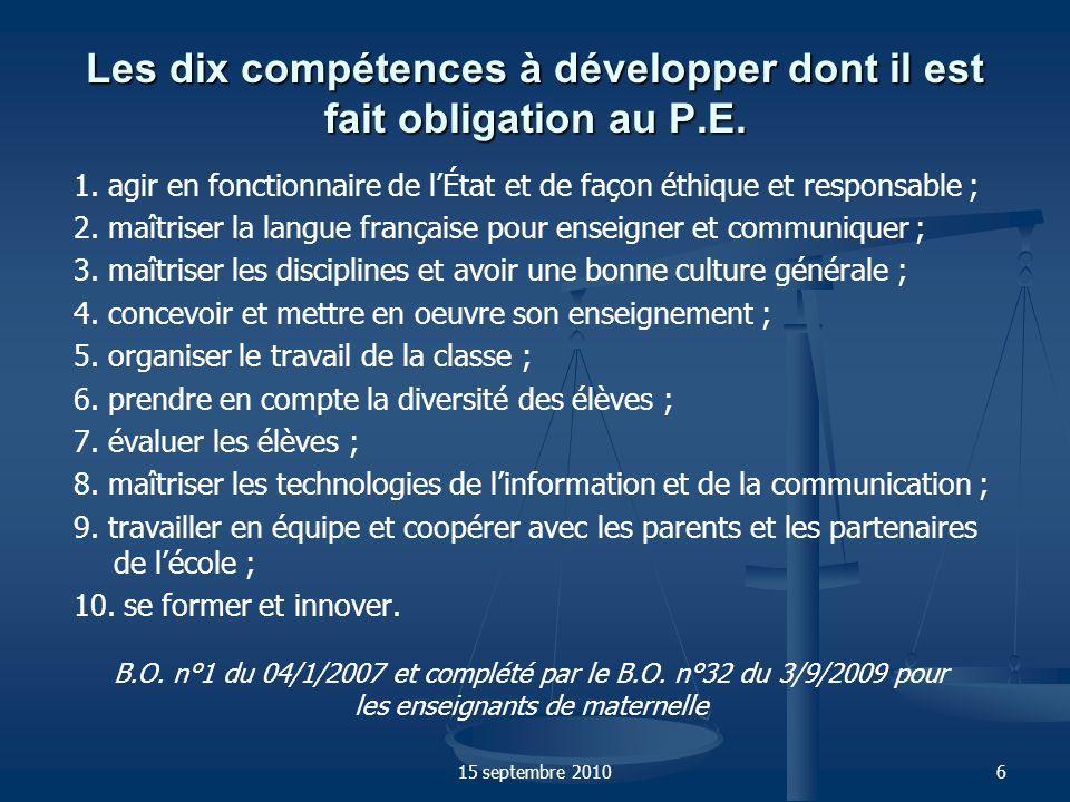 Les dix compétences à développer dont il est fait obligation au P.E.