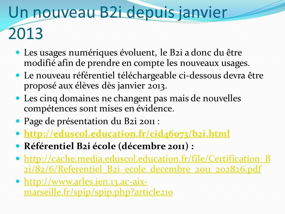 Un nouveau B2i depuis janvier 2013