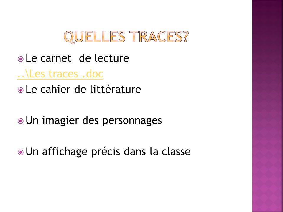Quelles traces Le carnet de lecture ..\Les traces .doc