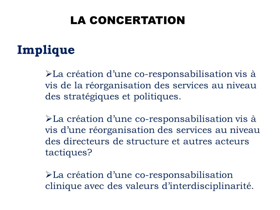 Implique LA CONCERTATION
