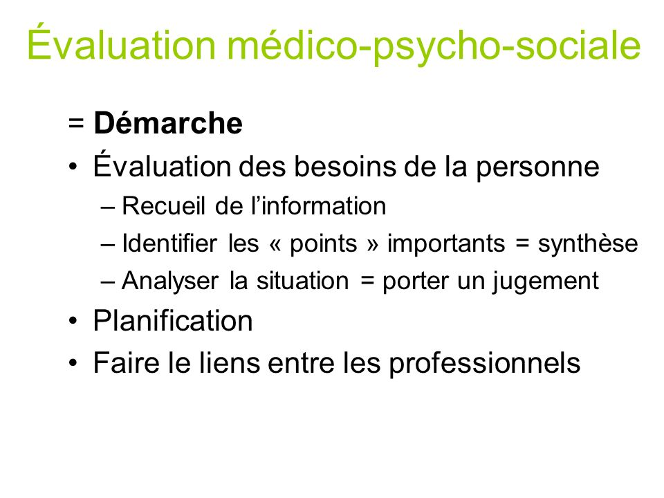Évaluation médico-psycho-sociale