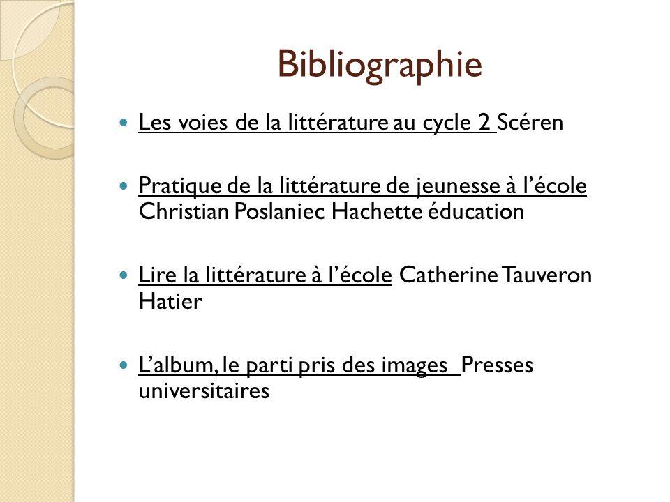 Bibliographie Les voies de la littérature au cycle 2 Scéren