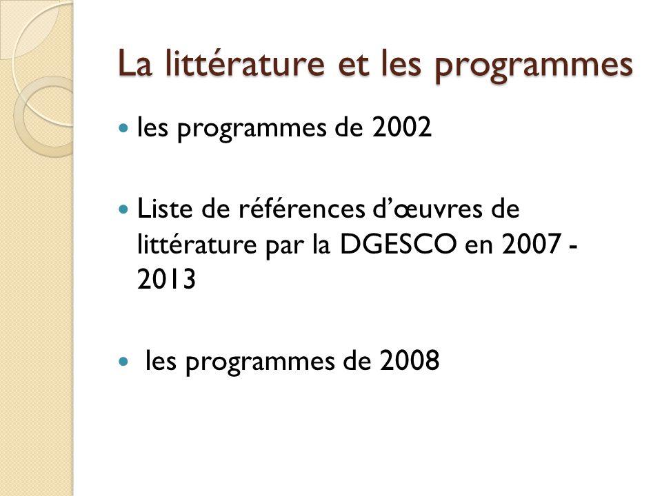 La littérature et les programmes