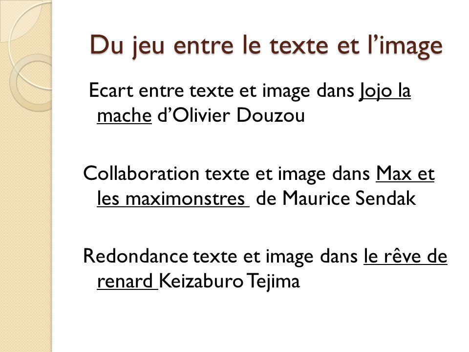 Du jeu entre le texte et l'image