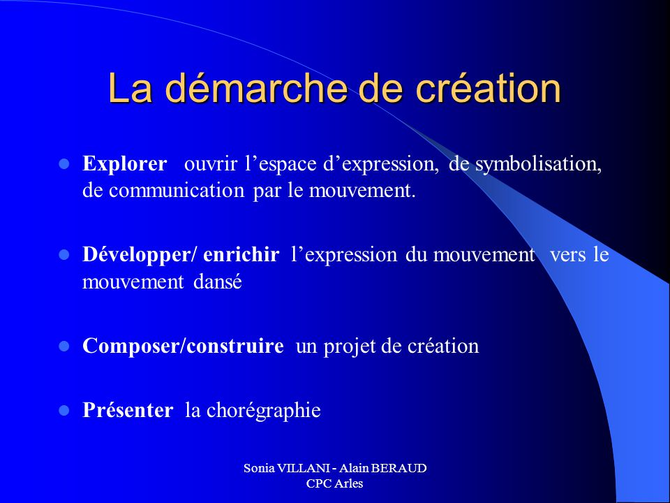 La démarche de création