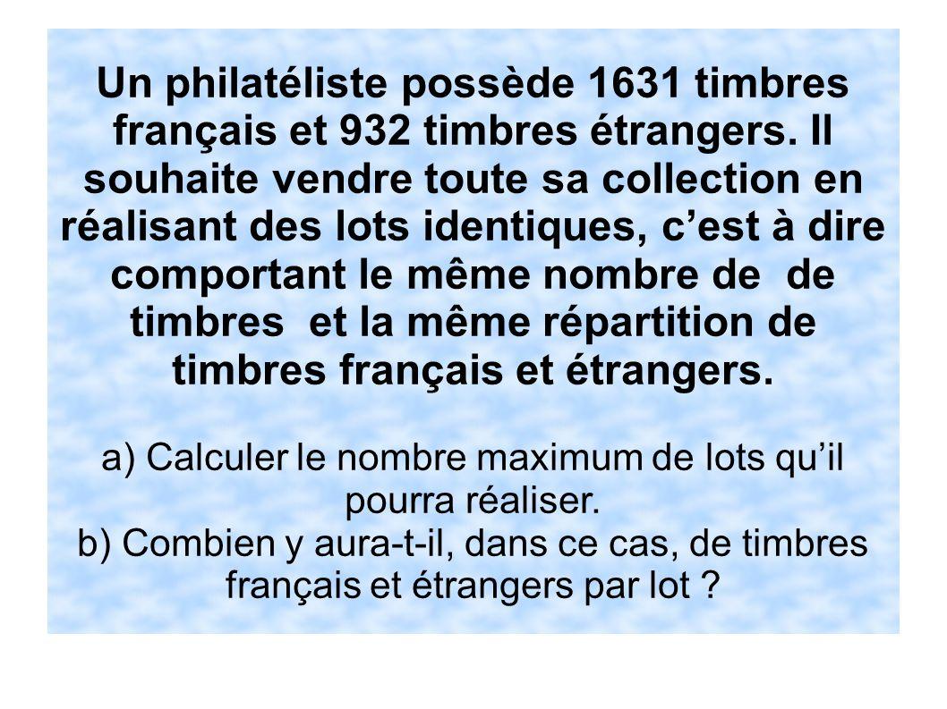 a) Calculer le nombre maximum de lots qu'il pourra réaliser.