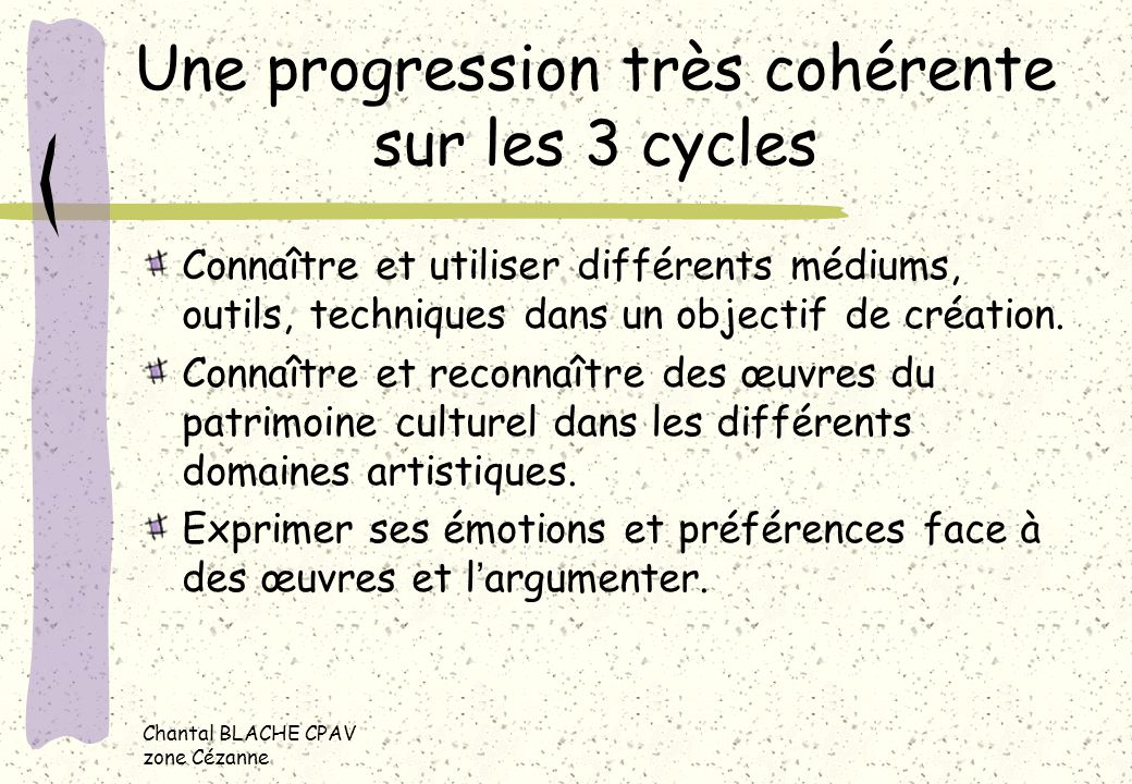 Une progression très cohérente sur les 3 cycles