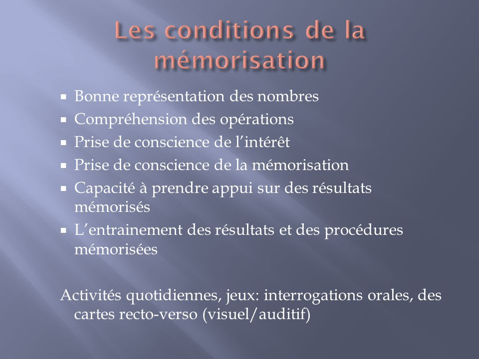 Les conditions de la mémorisation