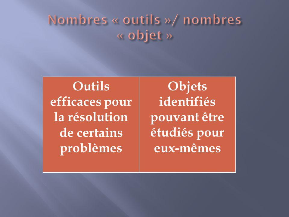 Nombres « outils »/ nombres « objet »