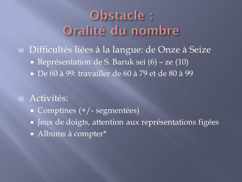 Obstacle : Oralité du nombre
