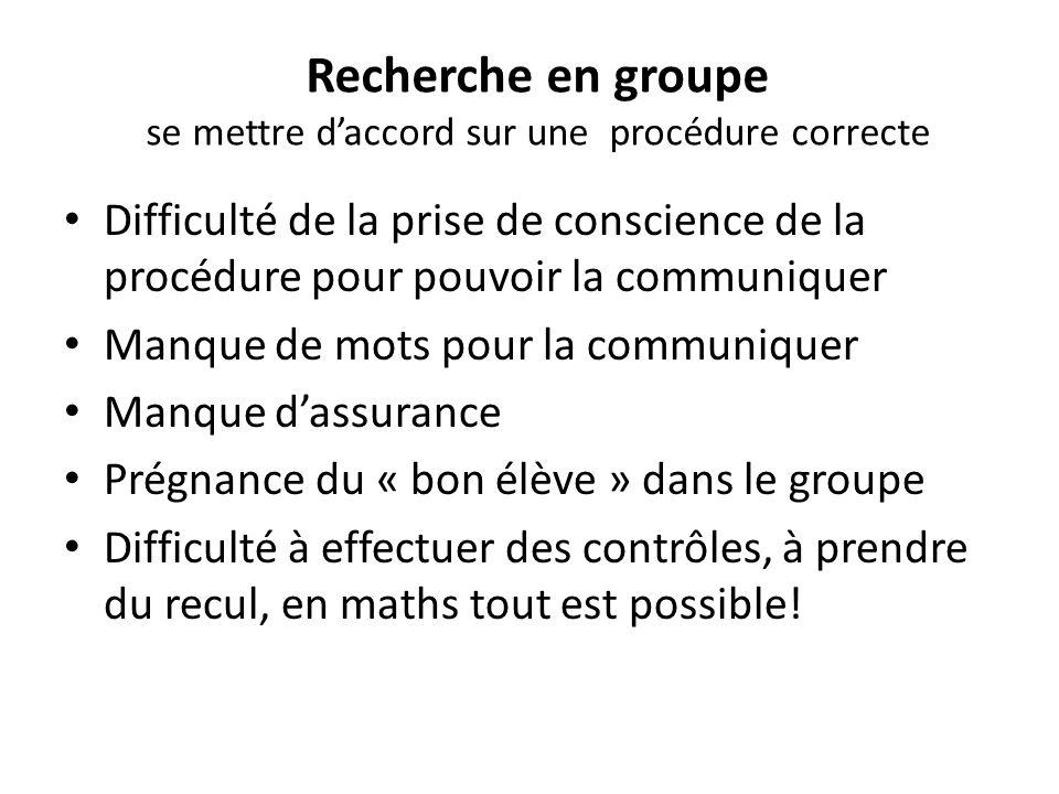Recherche en groupe se mettre d'accord sur une procédure correcte