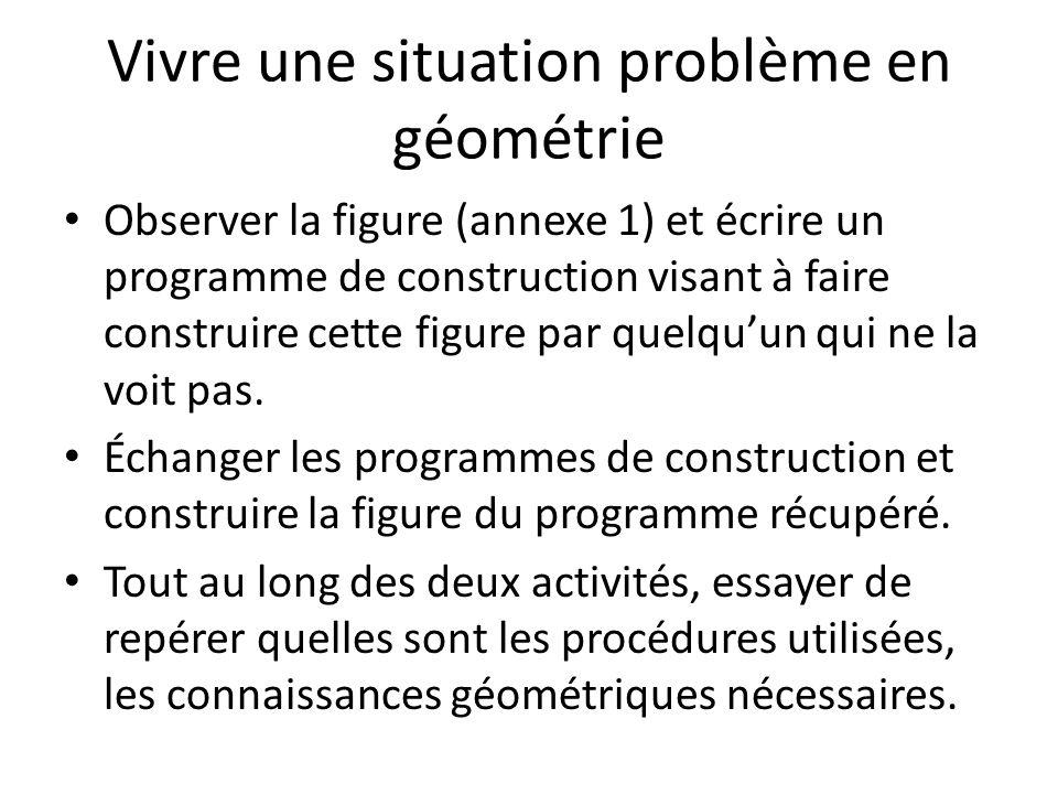 Vivre une situation problème en géométrie
