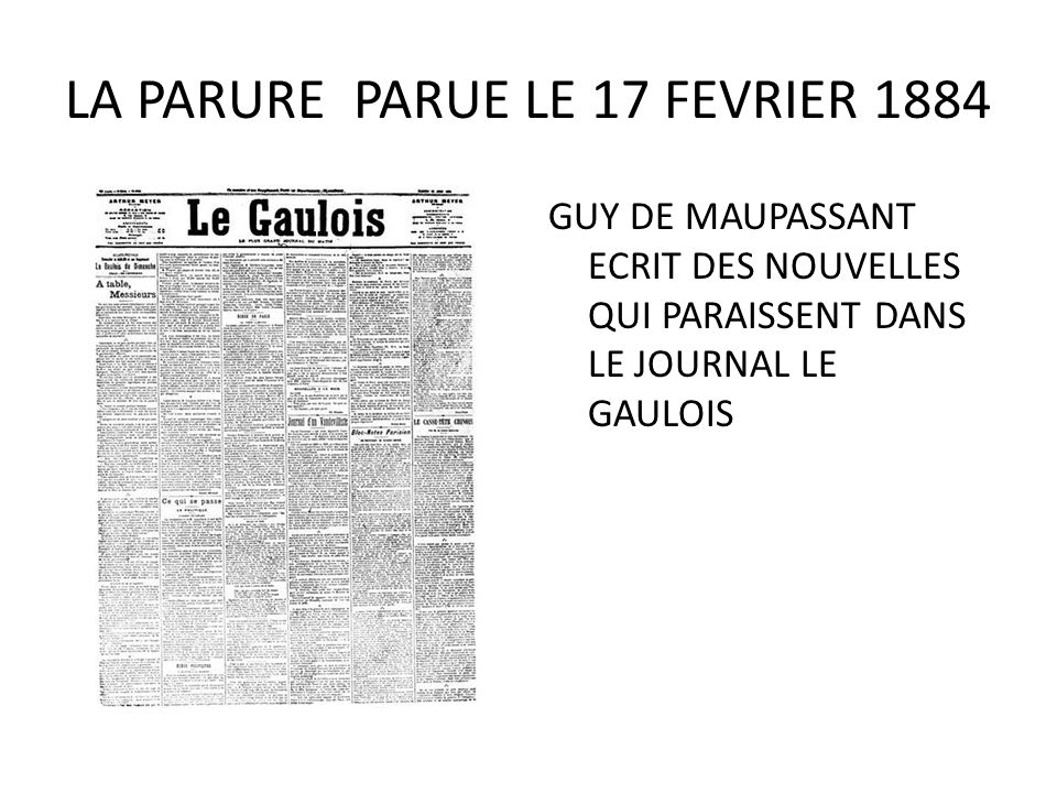 LA PARURE PARUE LE 17 FEVRIER 1884
