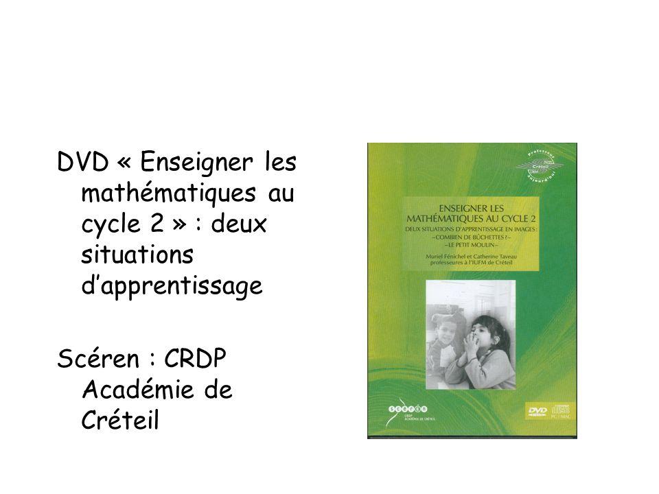 DVD « Enseigner les mathématiques au cycle 2 » : deux situations d'apprentissage