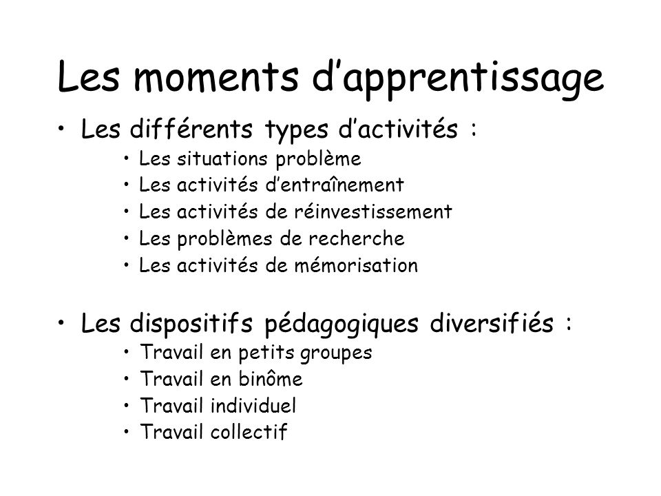 Les moments d'apprentissage