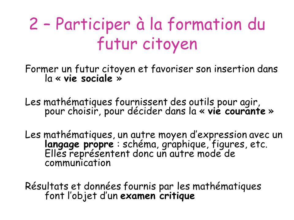 2 – Participer à la formation du futur citoyen
