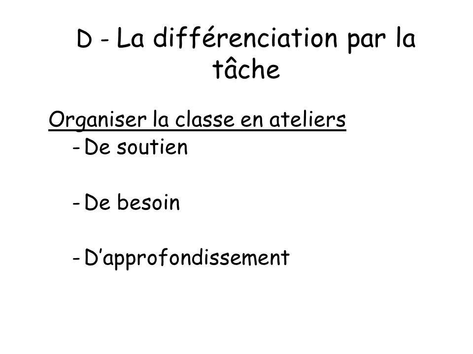 D - La différenciation par la tâche
