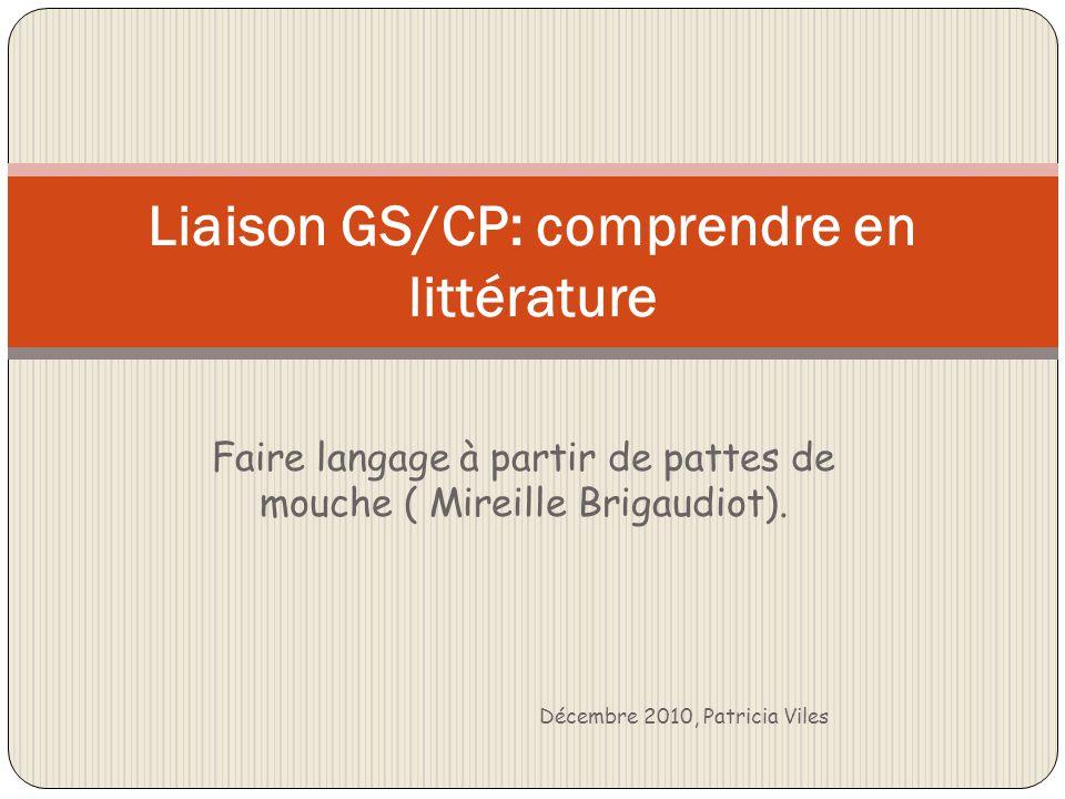 Liaison GS/CP: comprendre en littérature