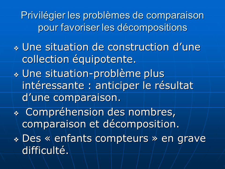 Privilégier les problèmes de comparaison pour favoriser les décompositions