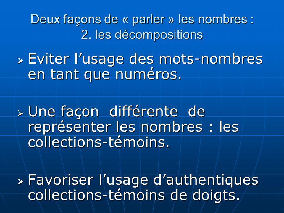 Deux façons de « parler » les nombres : 2. les décompositions