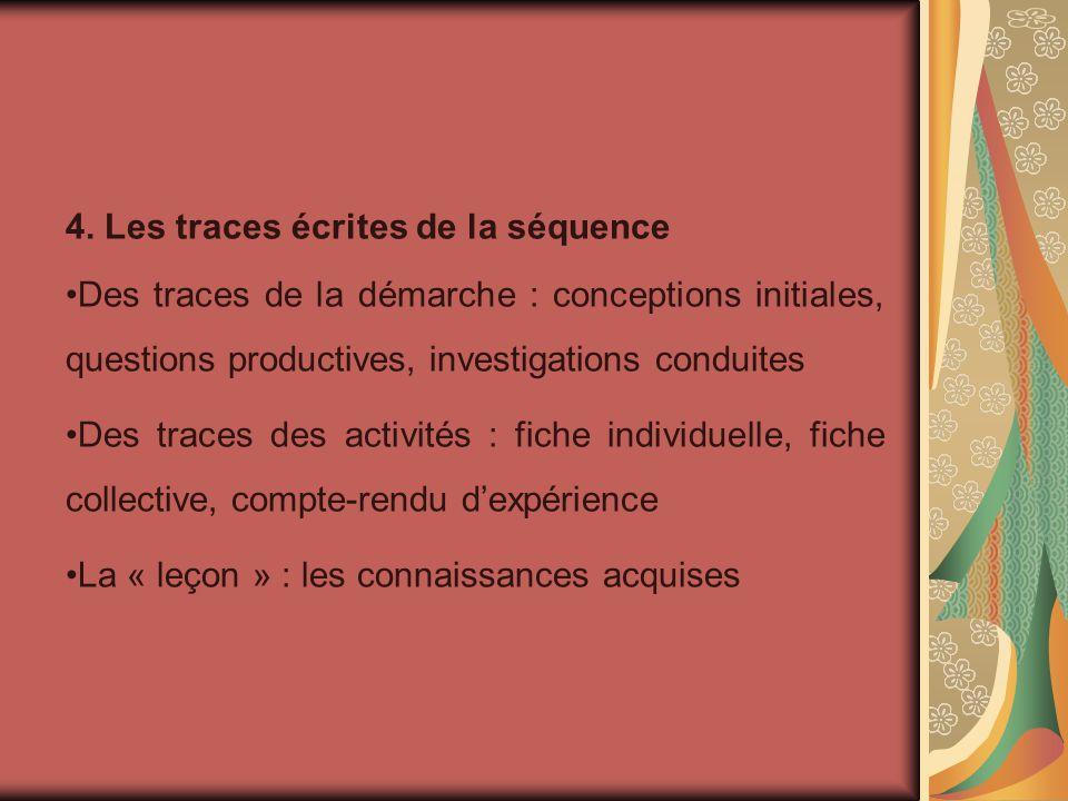 4. Les traces écrites de la séquence