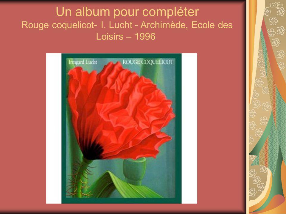 Un album pour compléter Rouge coquelicot- I
