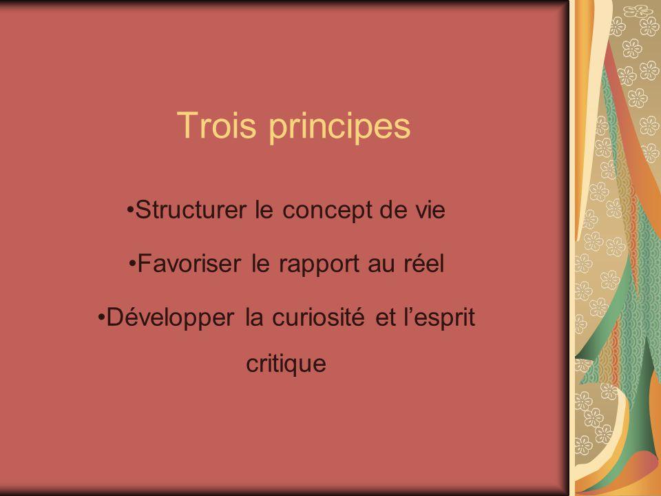 Trois principes Structurer le concept de vie