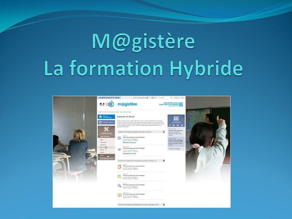 M@gistère La formation Hybride