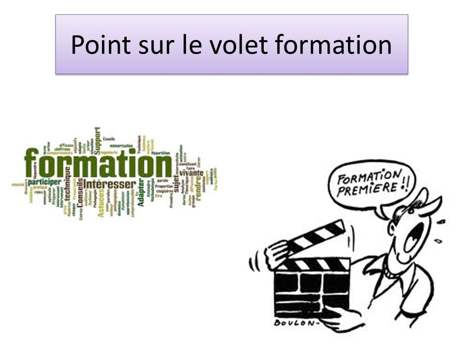 Point sur le volet formation