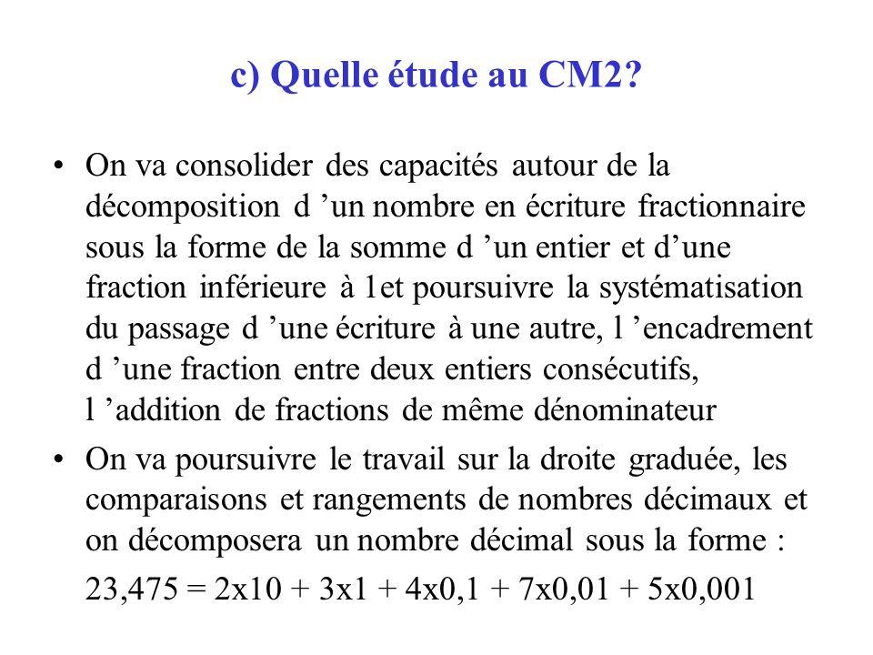 c) Quelle étude au CM2