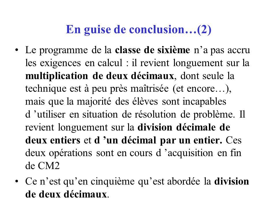 En guise de conclusion…(2)