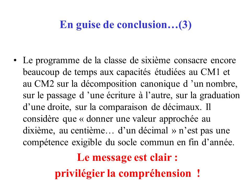 En guise de conclusion…(3)