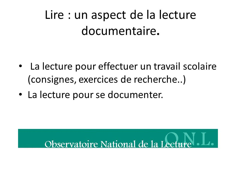 Lire : un aspect de la lecture documentaire.