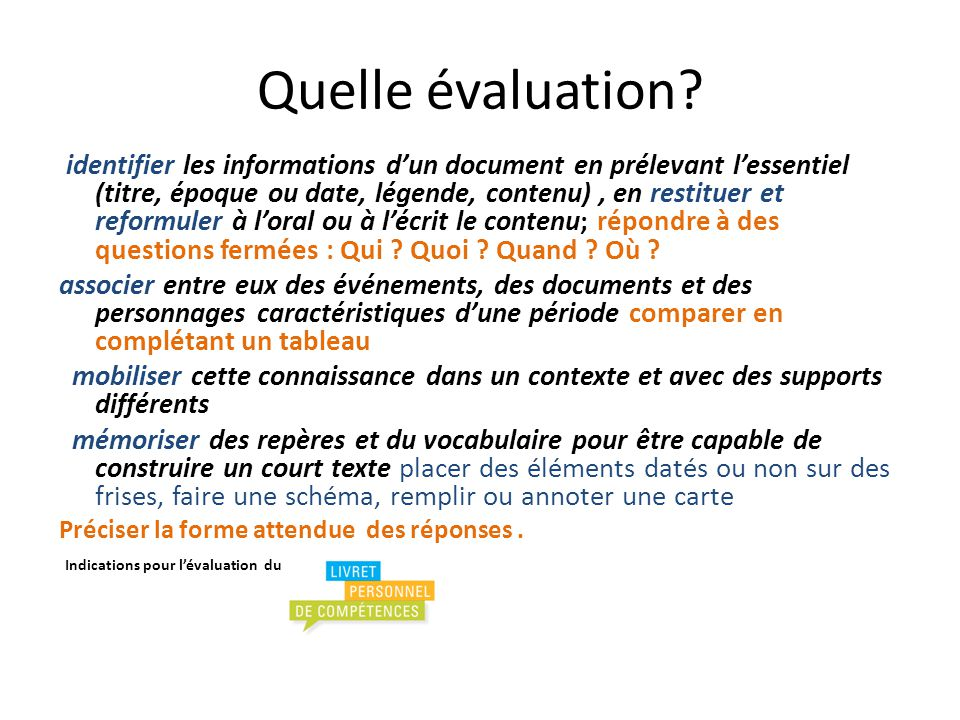 Quelle évaluation