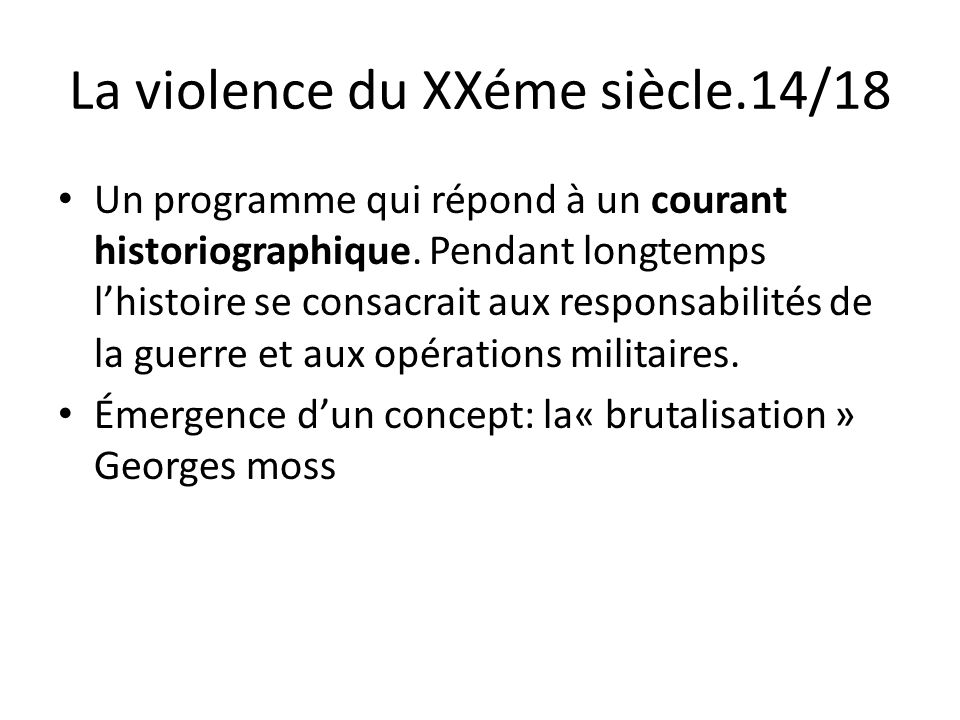 La violence du XXéme siècle.14/18