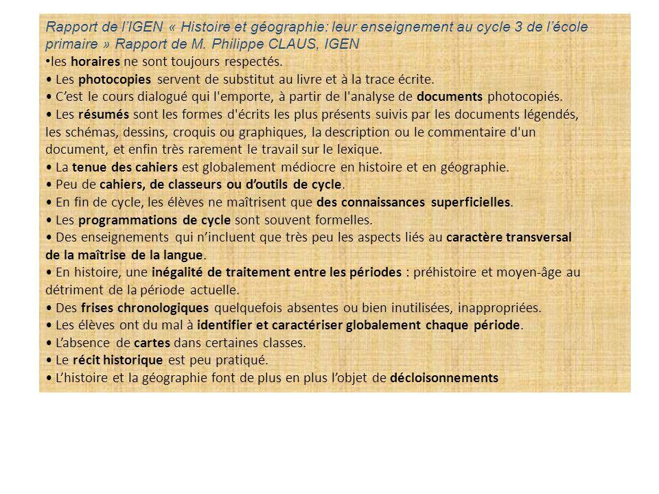 Rapport de l'IGEN « Histoire et géographie: leur enseignement au cycle 3 de l'école primaire » Rapport de M. Philippe CLAUS, IGEN