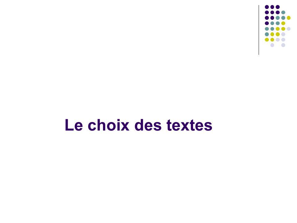 Le choix des textes
