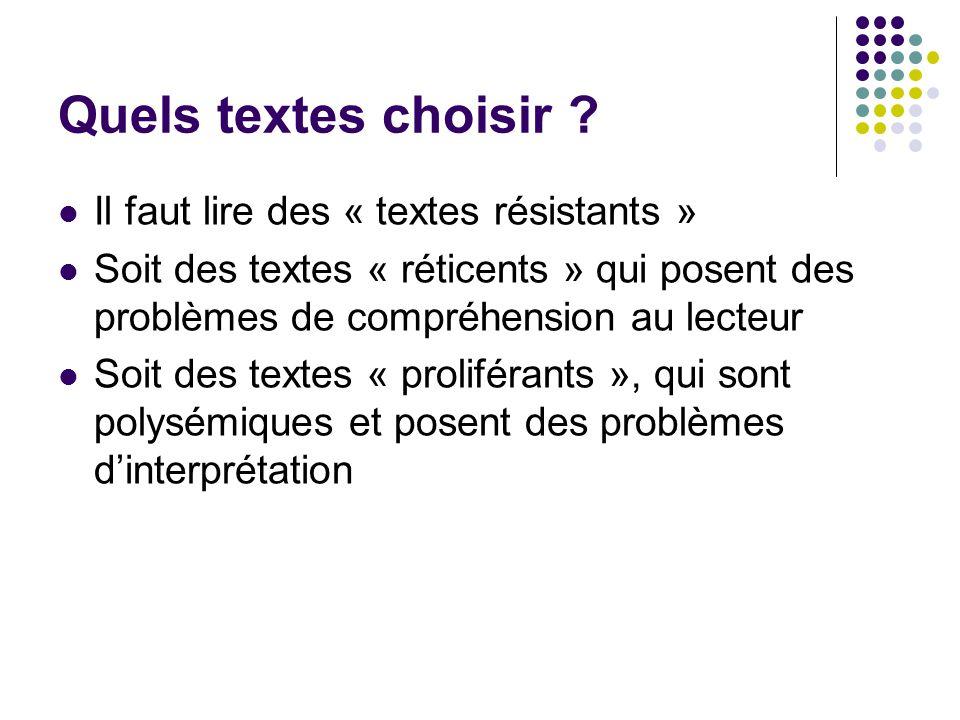 Quels textes choisir Il faut lire des « textes résistants »