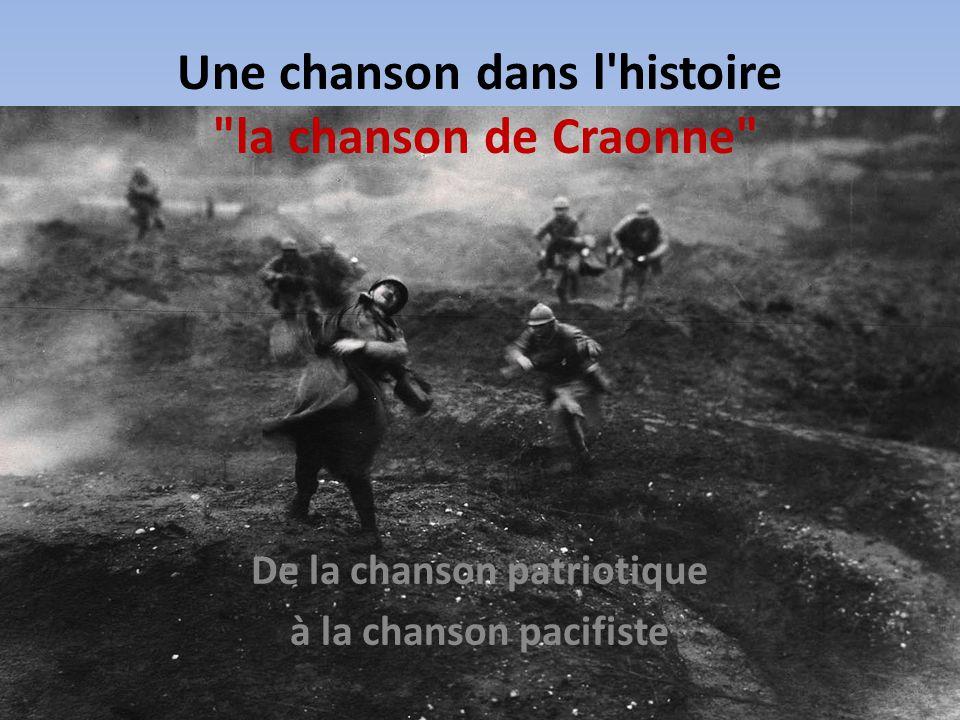 Une chanson dans l histoire la chanson de Craonne
