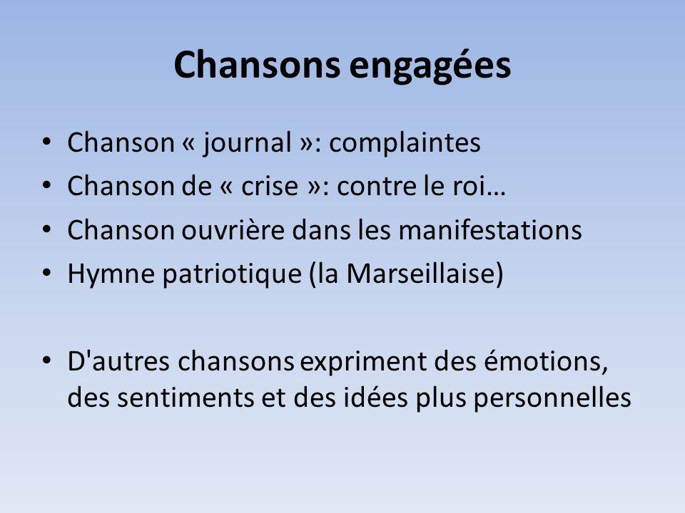 Chansons engagées Chanson « journal »: complaintes