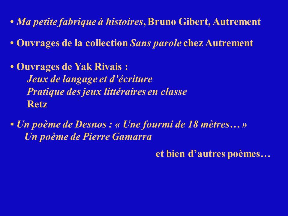 • Ma petite fabrique à histoires, Bruno Gibert, Autrement