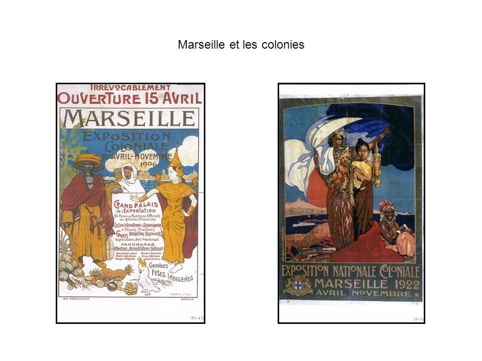 Marseille et les colonies