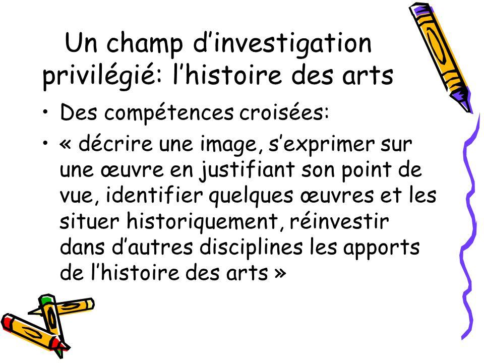 Un champ d'investigation privilégié: l'histoire des arts