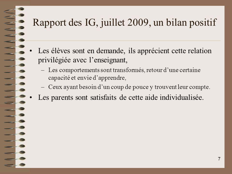 Rapport des IG, juillet 2009, un bilan positif